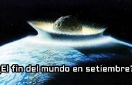¿El fin del mundo en setiembre de 2015?