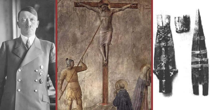 La misteriosa obsesión de Hitler por la lanza que atravesó a Cristo en la Cruz