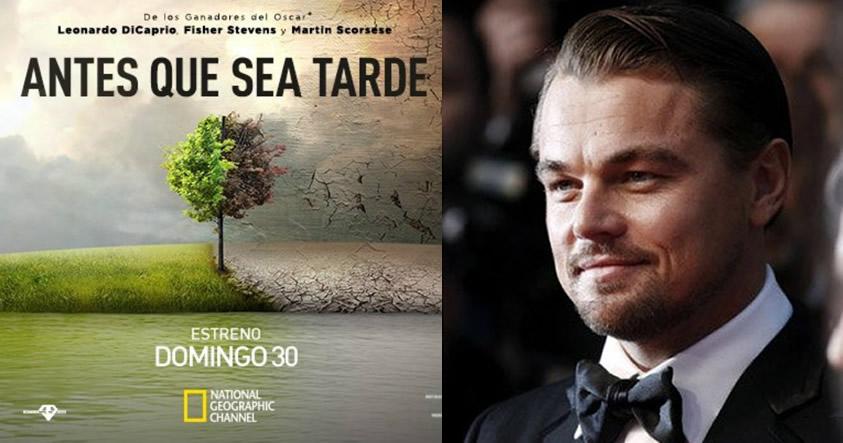 #AntesQueSeaTarde Documental de Leonardo DiCaprio acerca del impacto del cambio climático
