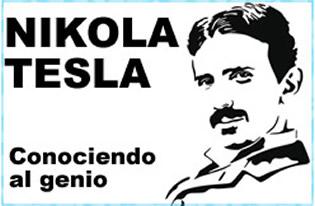 Nikola Tesla: Conociendo al genio