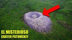 El Agujero más grande y misterioso de Rusia - El cráter Patomskiy