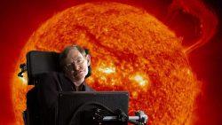 Stephen Hawking: La Tierra será una «Bola de Fuego» en 600 años