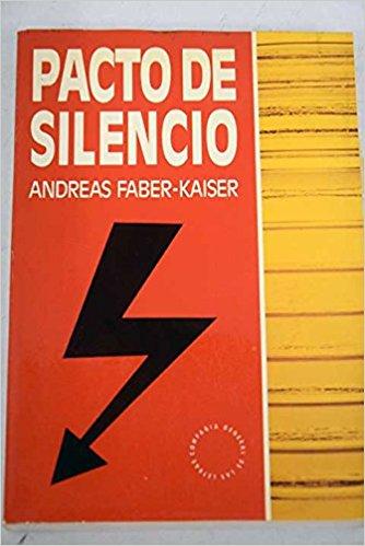 Pacto de Silencio, libro de Andreas Faber-Kaiser