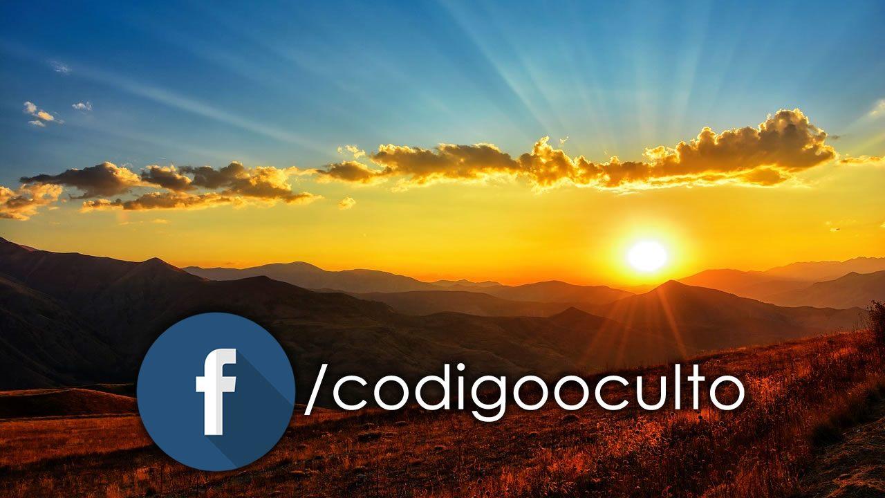 ¡Hemos vuelto! Facebook.com/CODIGOOCULTO