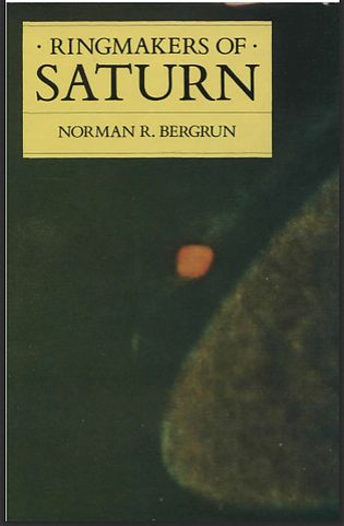 Ringmakers of Saturn, libro de Norman Bergrun.