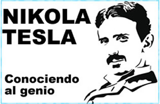 Nikola Tesla - Conociendo al genio