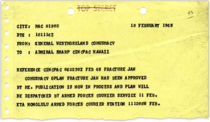 La operación planeada «Fracture Jaw» para mover armas nucleares a Vietnam del Sur debía ponerse en marcha bajo esta notificación del 10 de febrero de 1968 del general Willam C. Westmoreland, comandante de las fuerzas estadounidenses en Vietnam