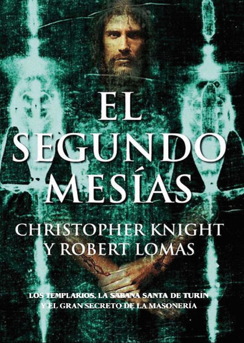 Portada del Libro: «El Segundo Mesías», de Christopher Knight y Robert Lomas