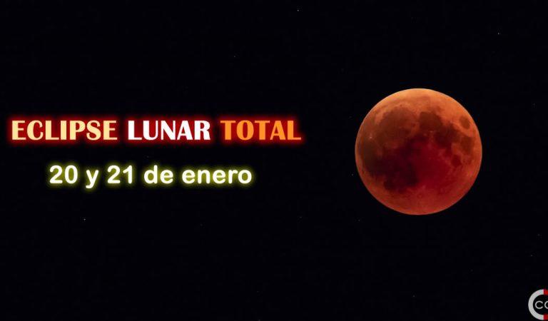 El eclipse lunar total del 20 y 21 de enero será el último hasta el 2022