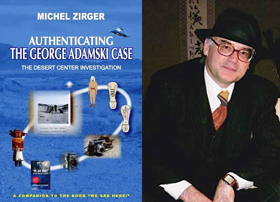 Libro «Authenticating the George Adamski Case: The Desert Center Investigation», de Michel Zirger