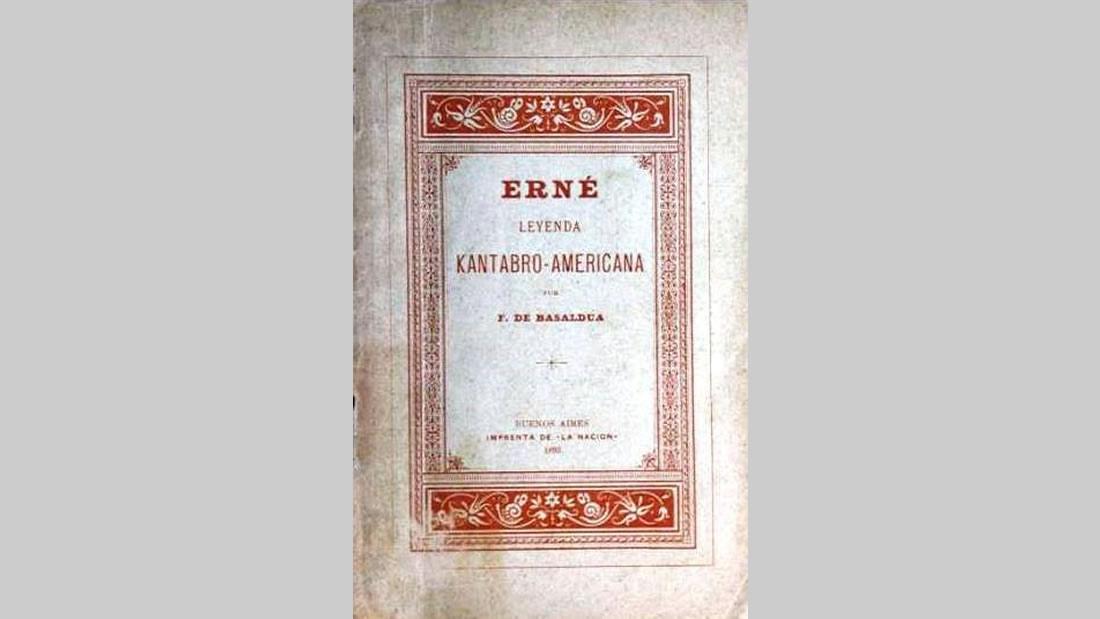 Erné. Leyenda Kántabro Americana, de Florencio de Basalduá