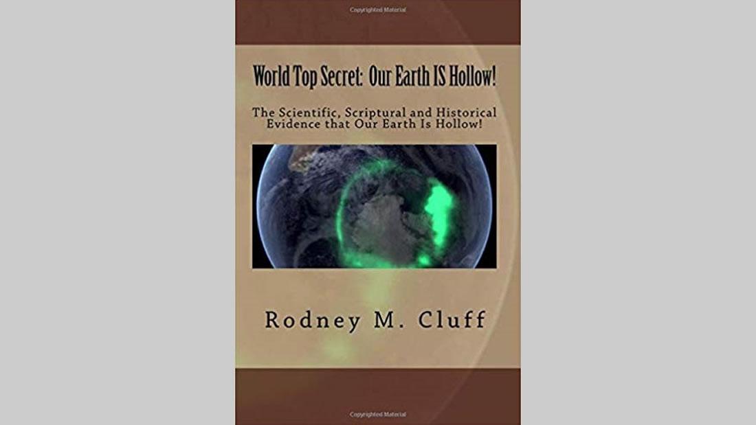 Libro «Nuestra Tierra es Hueca» de Rodney M. Cluff