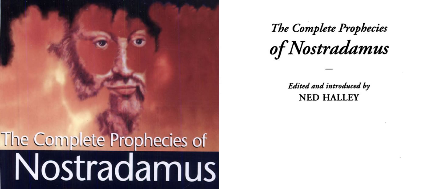 «The Complete Prophecies of Nostradamus» - Editado por Ned Halley