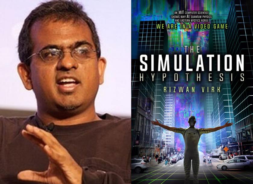 Rizwan Virk y su libro «The Simulation Hypothesis»