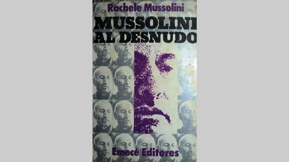 Libro Mussolini al desnudo de Rachele Mussolini