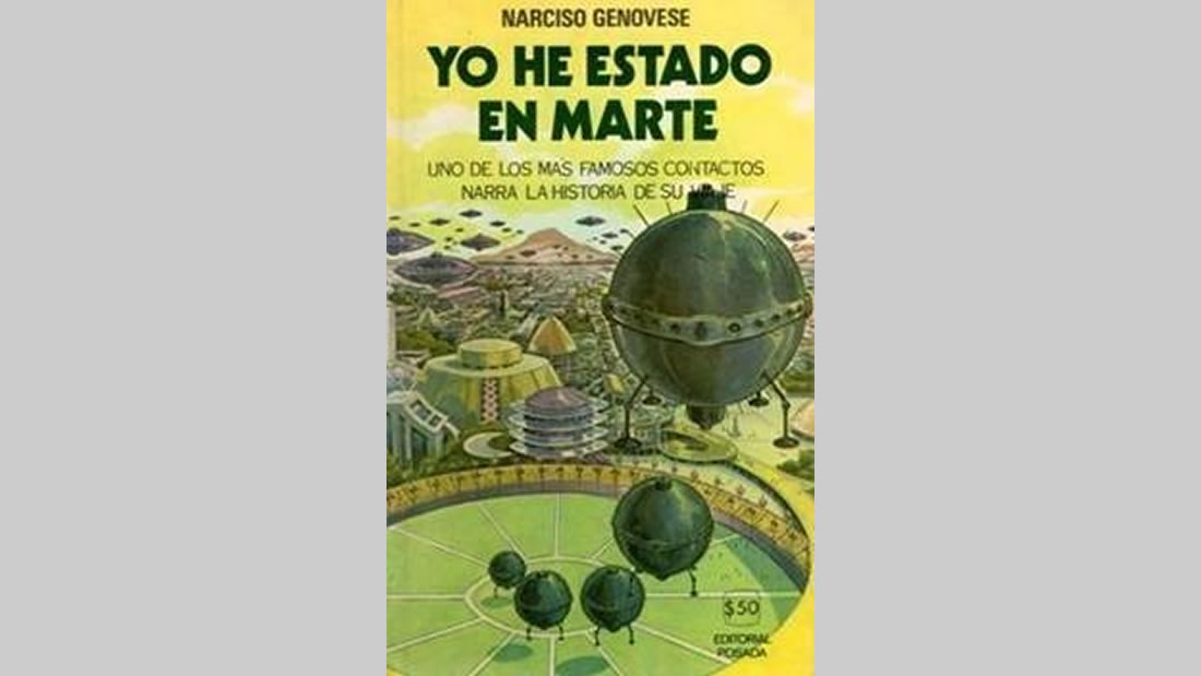 Mítico libro de Narciso Genovese, Yo he estado en Marte, editado durante la fiebre contactista de la década del cincuenta