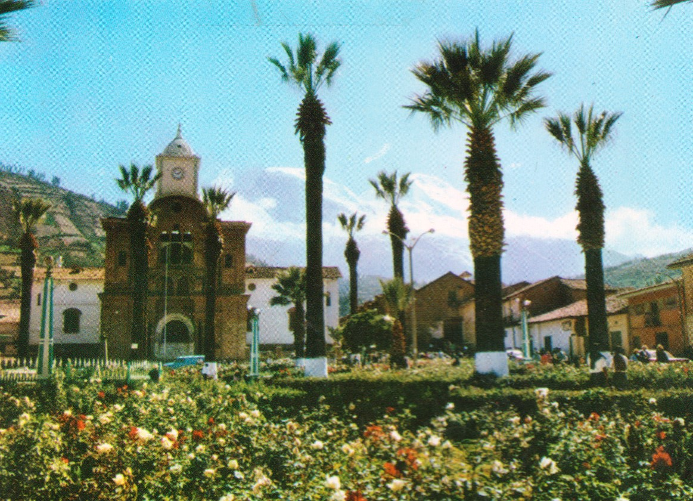 La hermosa plaza de Yungay antes del aluvión de 1970