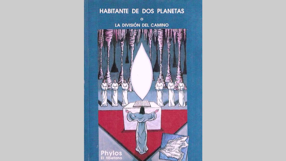 Libro «Phylos el Tibetano. Un Habitante de Dos Planetas o la División del Camino»