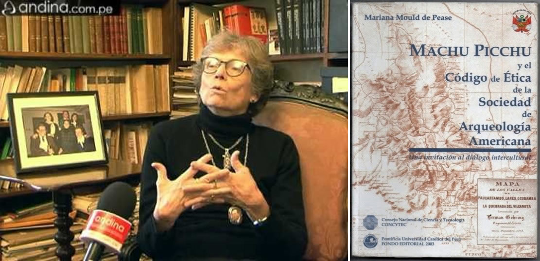 Mariana Mould Saravia de Pease, estudiosa peruana que en 2003 denunció el saqueo de Machu Picchu, dado a conocer en, «Machu Picchu, y el Código de Ética de la Sociedad de Antropología Americana», 2003