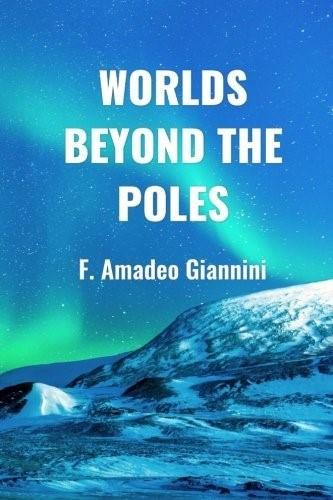 El libro de Francis Amadeo Giannini. Mundo Más Allá de los Polos, 1959