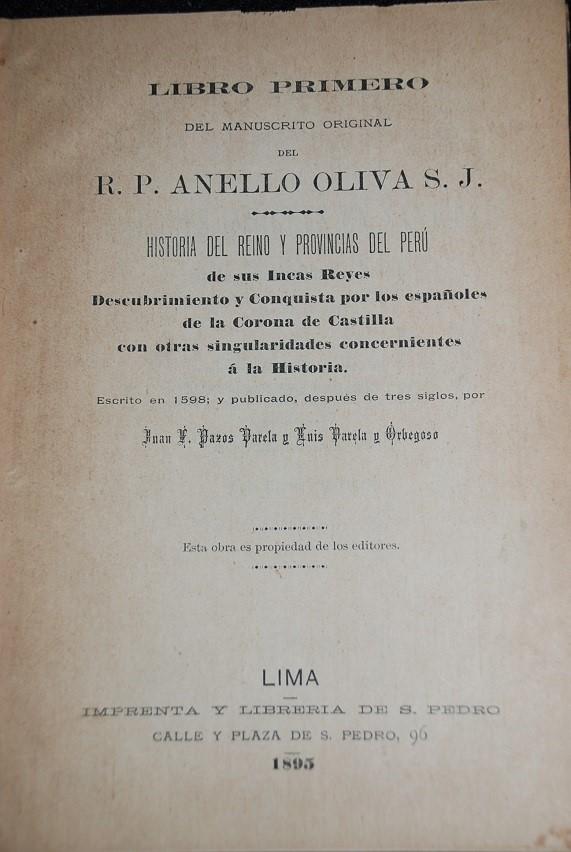 Uno de los manuscritos más importantes, escrito por el jesuita R.P. Anello Oliva