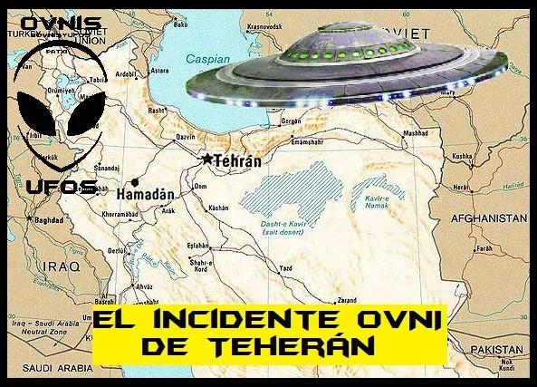 Uno de los incidentes ovnis más extraordinarios de todos los tiempos, ocurrido en Teherán, Irán, 1976 y que el Pentágono norteamericano clasificara como un caso perfecto e inexplicado