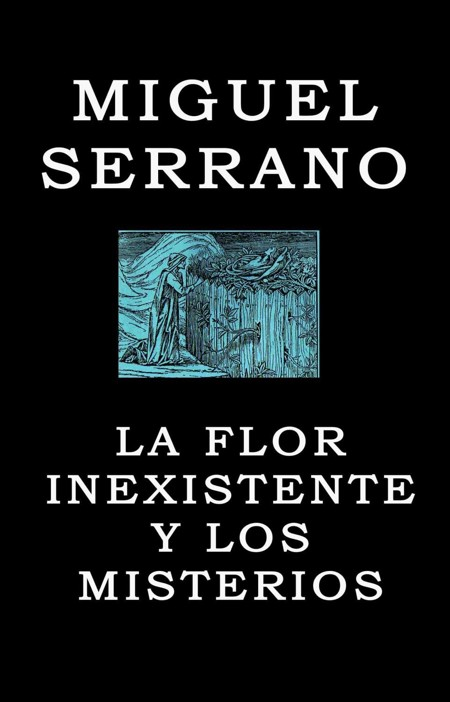 Libro donde se recoge una lectura hermética, de la Ciudad de los Césares, obra de Miguel Serrano, 1969