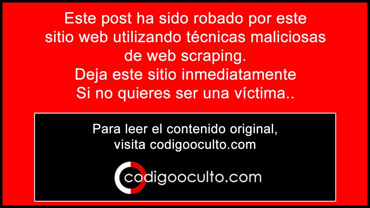 Este artículo ha sido plagiado por este sitio web. Puede leer el artículo original en CodigoOculto.com