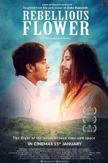 «Flor Rebelde», film de 2016 que aborda la infancia de Osho, donde se narran sus primeras experiencias en el mundo espiritual