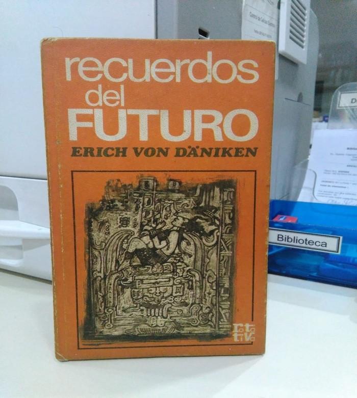 Recuerdos del Futuro, el libro que lanzó a Erich von Däniken a la fama