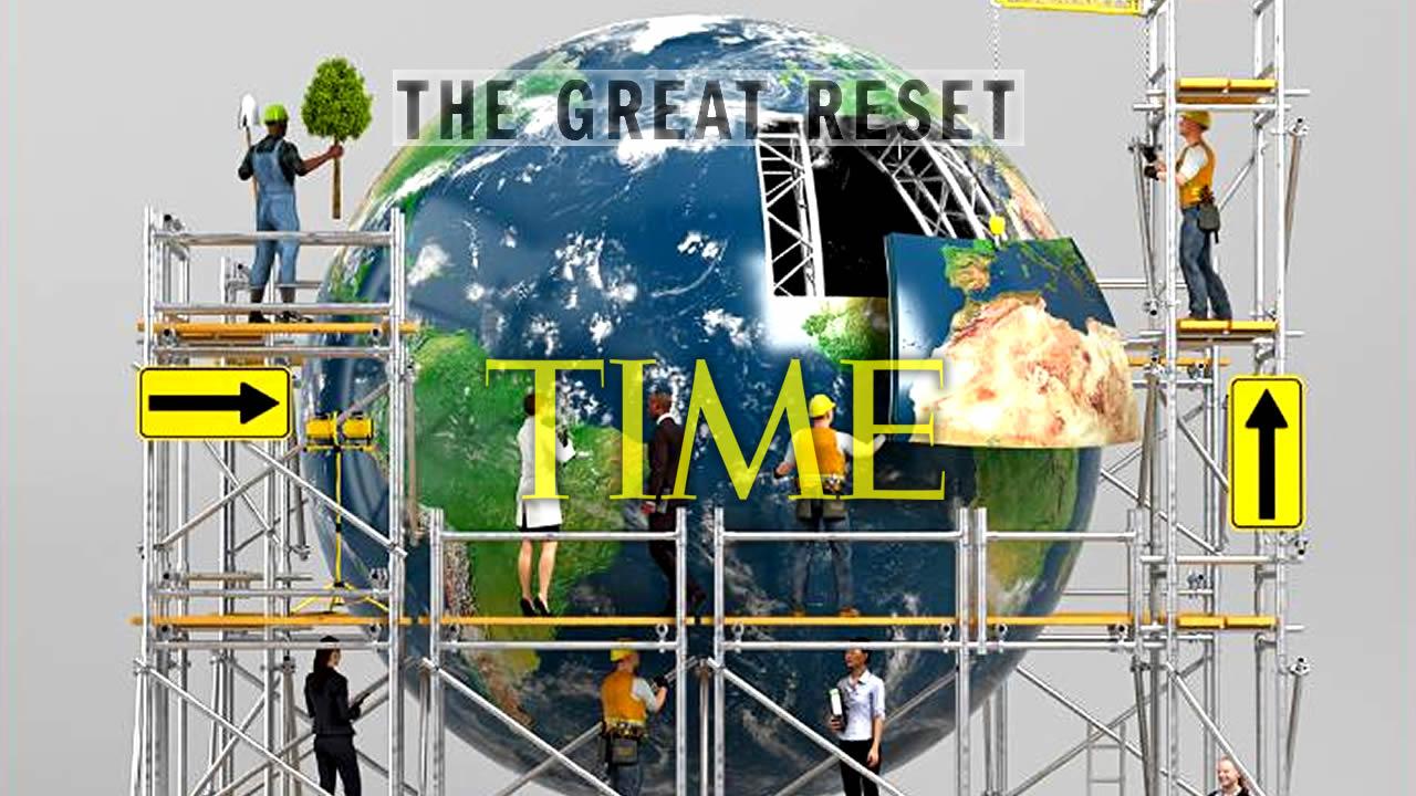 Portada de Revista TIME muestra el «Gran Reinicio» del Planeta (VÍDEO)