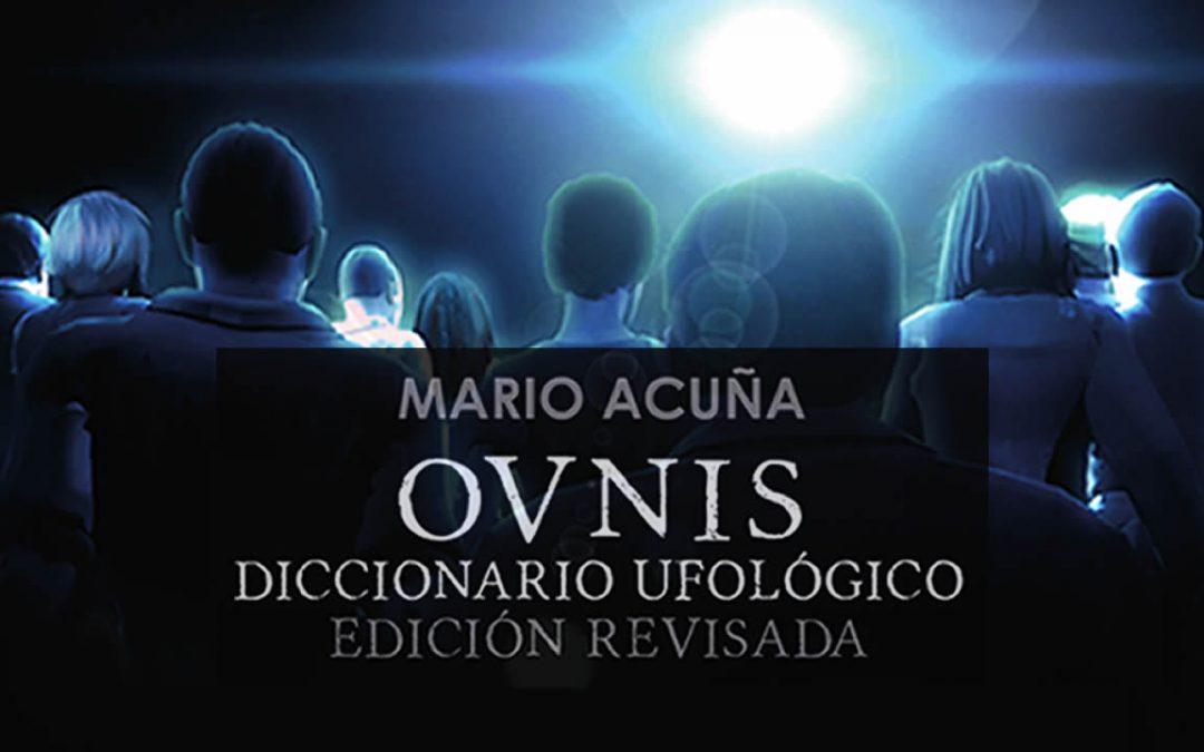 OVNIS: Diccionario ufológico. Edición revisada