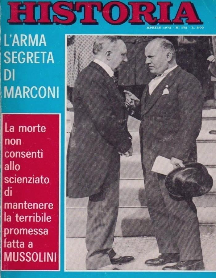 Marconi retratado junto al dictador italiano, Benito Mussolini, quién supo apadrinarlo en su trabajo