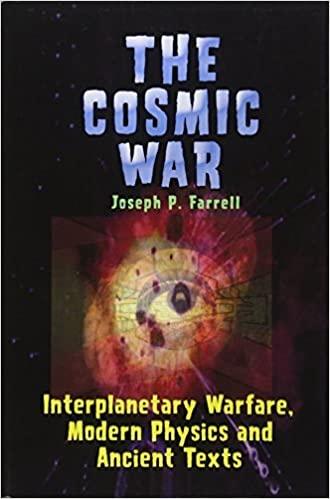 Portada del libro «The Cosmic War» del autor Joseph P. Farrell