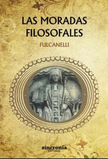 Las Moradas Filosofales publicado en 1929, con revelaciones sorprendentes sobre el pasado de Egipto
