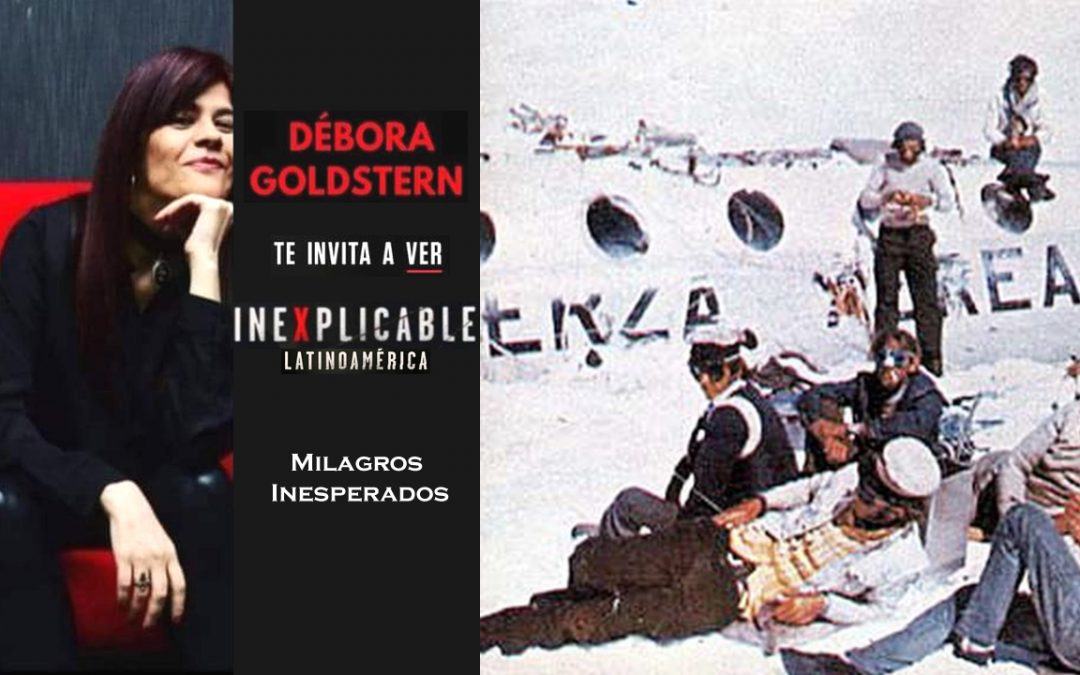 Inexplicable Latinoamérica – Milagros Inesperados