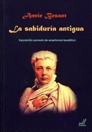 Annie Bessant fue la primera ocultista en presentar el término Registros Akáshicos