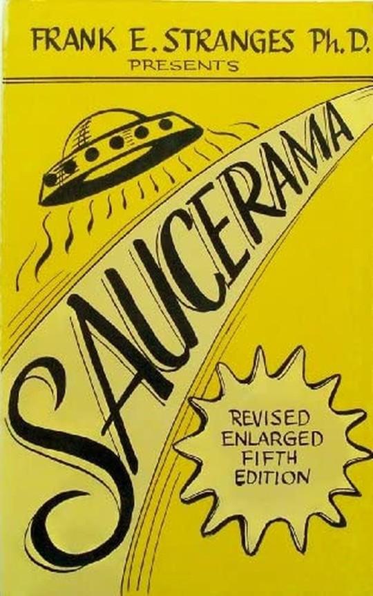Flying Saucerama, es el libro publicado por Frank E Stranges en 1959