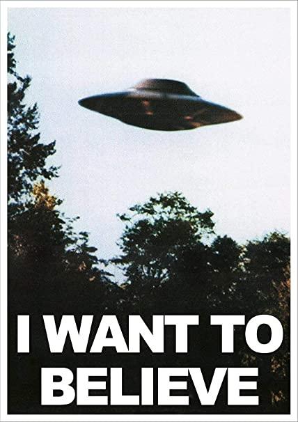 "El popular cartel ""I want to Believe"""