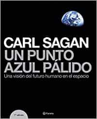 """Libro """"Un punto azul pálido: una visión del futuro humano en el espacio"""" - Carl Sagan"""