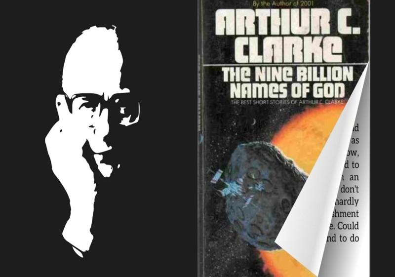 Los Nueve Billones de Nombres de Dios, 1953, uno de los cuentos más brillantes de Clarke, donde se aborda el mito de Shangri La