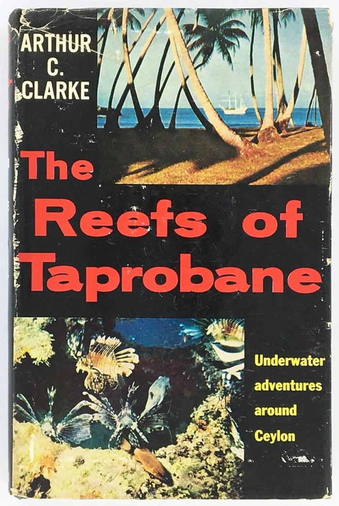 Arrecifes de Taprobane, 1957, libro donde Arthur C. Clark revela sus hallazgos en Sri Lanka junto a su amigo Mike Wilson