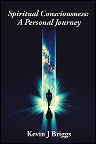"Libro ""Spiritual Consciousness - A Personal Journey"" del autor Kevin Briggs"